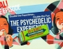 The Psychedelic Experience – October 2, 2014 – Double the Experience! Double theFun!