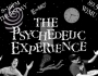The Psychedelic Experience – October 27, 2016 – Halloween Hullabaloo