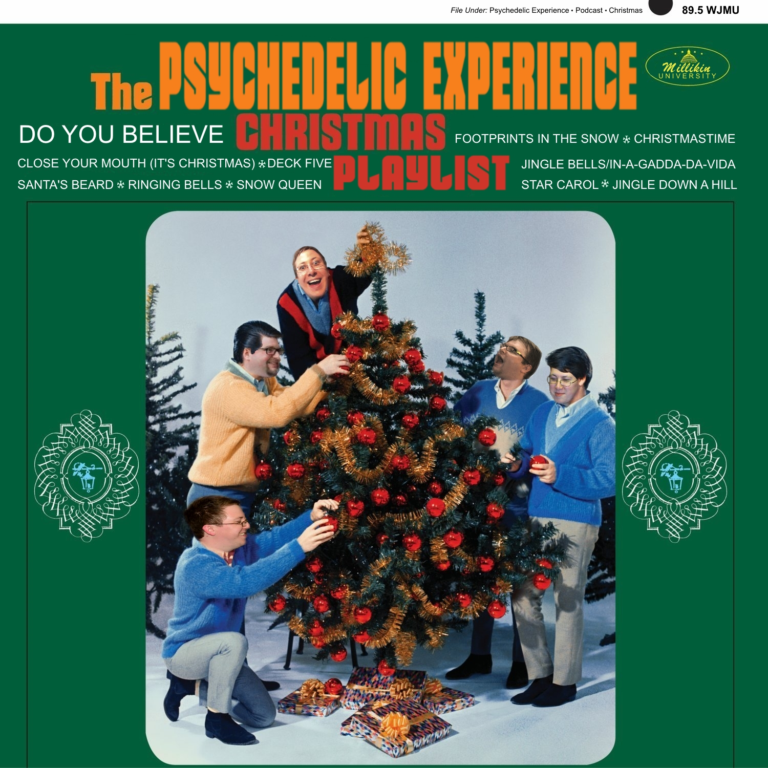 Psychedelic Christmas Songs | The Psychedelic Experience on 89.5 WJMU