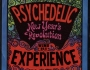 The Psychedelic Experience – January 5, 2016 – New Year's Revolution
