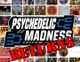 The Psychedelic Experience – March 15, 2018 – Psychedelic Madness Returns!