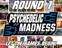 The Psychedelic Experience – March 22, 2018 – Psychedelic Madness Round 1
