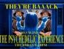 The Psychedelic Experience – July 12, 2018 – We'reBaaaaack!